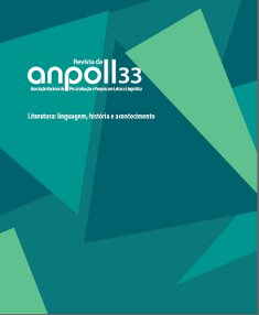 Visualizar v. 1 n. 33 (2012): Literatura: linguagem, história e acontecimento