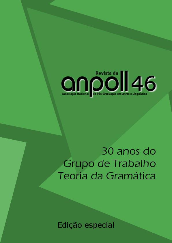Visualizar v. 1 n. 46 (2018): Edição Especial dos 30 anos do GT Teoria da Gramática da Anpoll